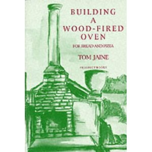 Building a wood fired oven - Tom Jaine.jpg